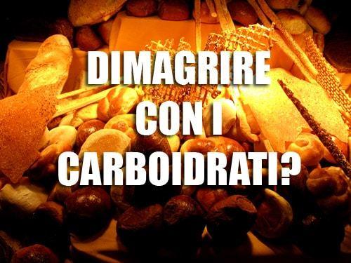 Dimagrire con i Carboidrati